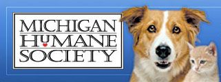 Michigan Humane Society - Our Mission: To end companion animal homelessness, to provide the highest quality service and compassion to the animals entrusted to our care, and to be a leader in promoting humane values.