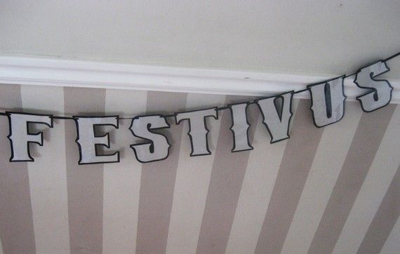 FESTIVUS Banner  HAPPY FESTIVUS Traditional Aluminum color...yo ma...looking for a great project...?