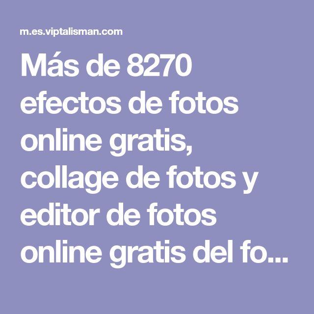 Más de 8270 efectos de fotos online gratis, collage de fotos y editor de fotos online gratis del fotomontaje VipTalisman