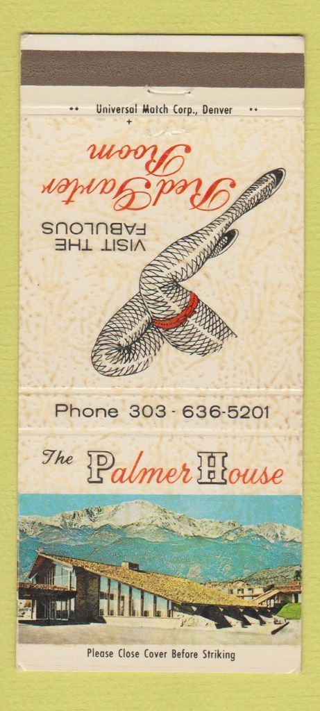 Matchbook Cover for the Red Garter Room at the Palmer House. As local hotels go, the 150-room Palmer House (Bestwestern) is on Colorado Springs' northwest side and WAS considered one of the city's finest when it was built for $1.7 million in 1962. closed and demolished for new construction.