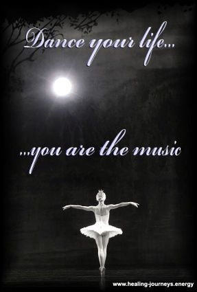 Dance your life... you are the music...