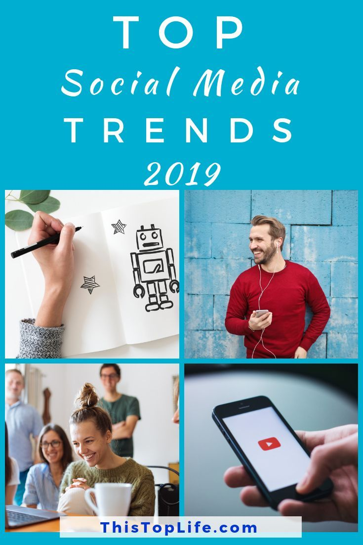 Top Social Media Trends In 2019 This Top Life Social Media Trends Top Social Media Marketing Strategy Social Media