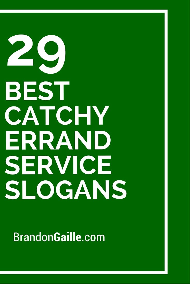 101 Best Catchy Errand Service Slogans | Catchy Slogans ...