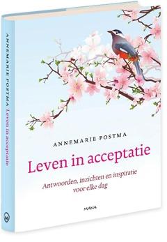 annemarie postma, leven in acceptatie, your way of life