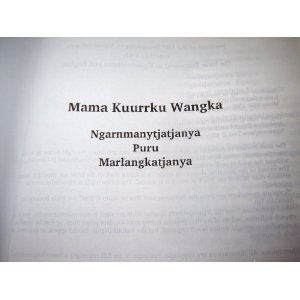 Aboriginal Bible - Mama Kuurrku Wangka - Father God's Word / Ngarnmanytjatjanya Puru Marlangkatjanya / Portions of the Old Testament in Ngaanyatjarra together with New Testament in Nganyatjarra and English / Aboriginal - English Bilingual Bible   $119.99