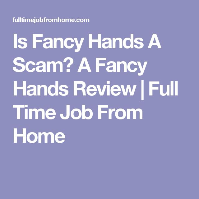 Is Fancy Hands A Scam? A Fancy Hands Review | Full Time Job From Home