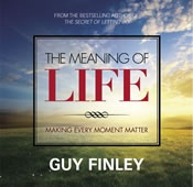 The Meaning of Life, Making Every Moment Matter -- by Guy Finley -- This past summer solstice, individuals from all over the world gathered at Life of Learning Foundation in Merlin, Oregon, to hear Guy Finley share some of the most profound insights ever shared on the meaning of life.
