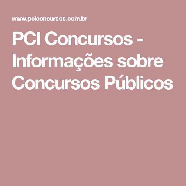 PCI Concursos - Informações sobre Concursos Públicos