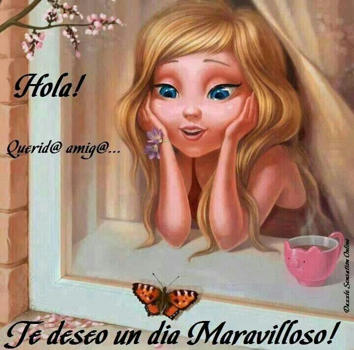 Hola! Querida amiga te deseo un día Maravilloso!