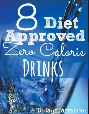 8 Diet Approved Zero Calorie Drinks that will help you stick with your calorie intake for the day from TodaysTaste.com #zerocalorie #drinks
