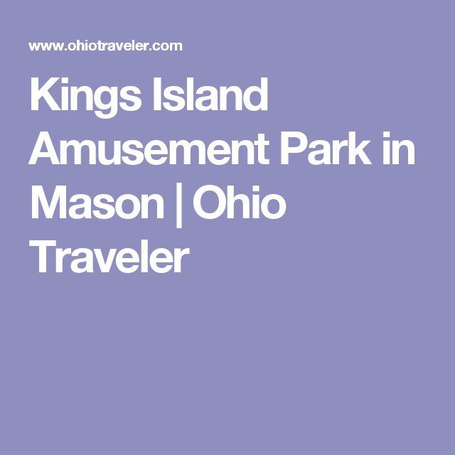 Kings Island Amusement Park in Mason  | Ohio Traveler