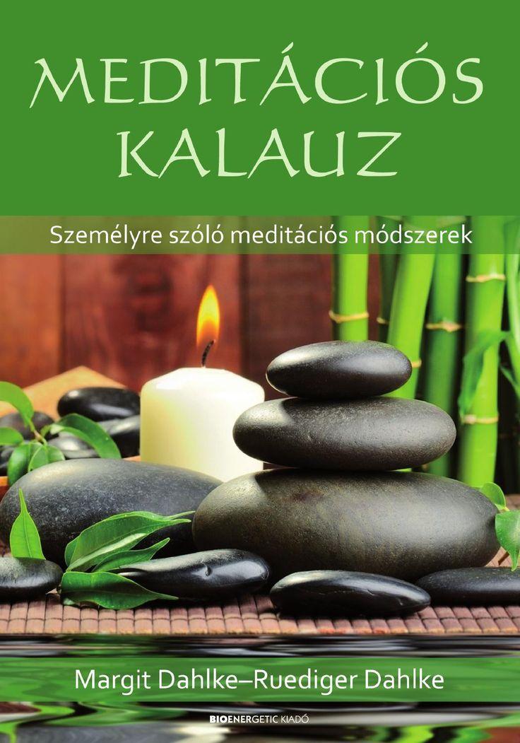 Margit Dahlke - Ruediger Dahlke: Meditációs kalauz  Webáruház: http://bioenergetic.hu/konyvek/margit-dahlke-ruediger-dahlke-meditacios-kalauz Facebook: https://www.facebook.com/Bioenergetickiado Margit és Ruediger Dahlke könyve segít eligazodni a meditációs technikák gazdag világában, ahol egy kezdő útkereső néha bizony nehezen találja meg a számára leghatékonyabb meditációs módszert. Egyes technikák csak bizonyos emberekre hatnak, ezért fontos, hogy mindig a saját utunkat kövessük. A ...