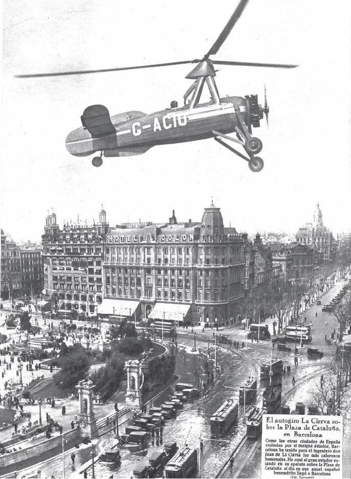 Juan de la Cierva sobrevolando la Plaça de Catalunya con su autogiro en 1934. Històries de Viatger: Barcelona antigua.