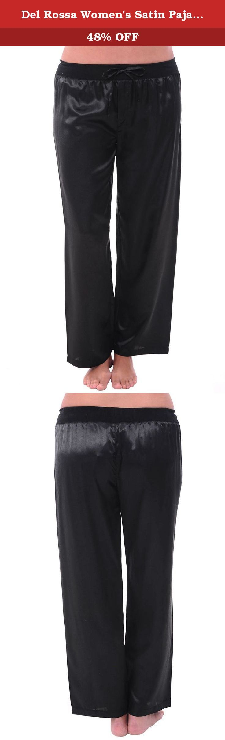 Del Rossa Women's Satin Pajama Pants, Silky Pj Bottoms, Large Black (A0751BLKLG). These women's satin pajama pants from Alexander Del Rossa are comfortable, durable, and classy. Made from premium 100% polyester satin fabric, these women's lounge bottoms are cool and easy on the skin. Designed with you in mind, these classic lounge pants are perfect for lounging around the house - even when guests are present. Rich in features, we trust that these satin pajamas for women will not…