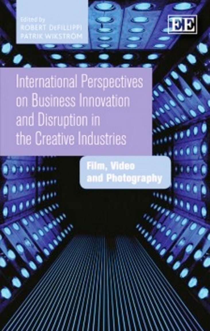International perspectives on business innovation and disruption in the creative industries : film, video and photography (PRINT) REQUEST/SOLICITAR: http://library.eclac.org/record=b1253705~S0*eng