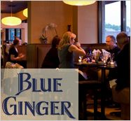 Blue Ginger — Ming Tsai. Wellesley, MA. Tsai is a chef I admired as a teenager. My brother and sister in law visited BG with us years ago.