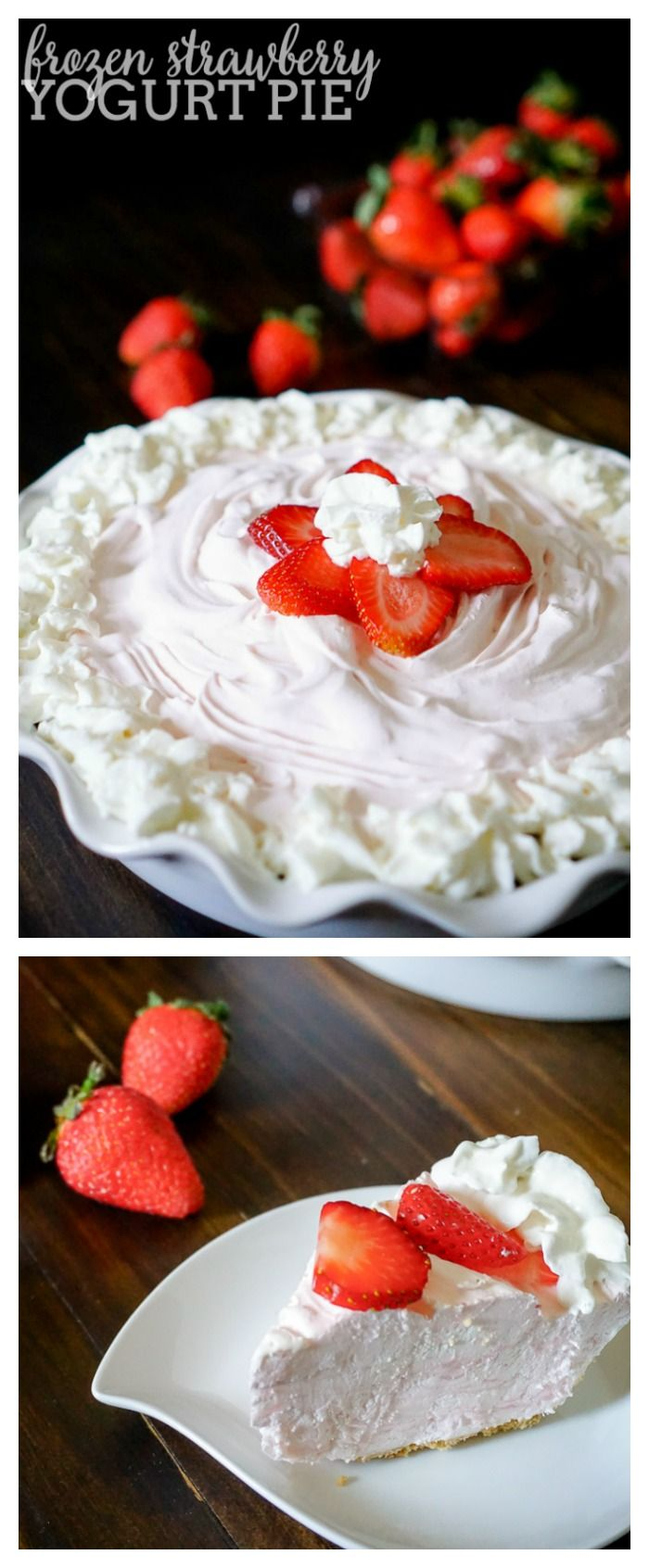 Frozen Strawberry Yogurt Pie - A quick prep pie recipe that is perfect for spring and summer!