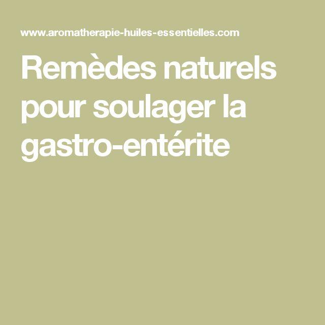 Remèdes naturels pour soulager la gastro-entérite