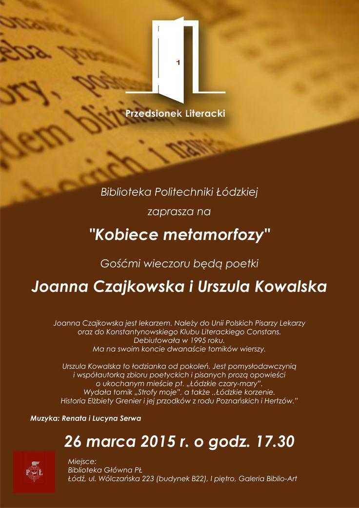 """""""Kobiece metamorfozy"""" - spotkanie z Joanną Czajkowską i Urszulą Kowalską (26 marca 2015)"""