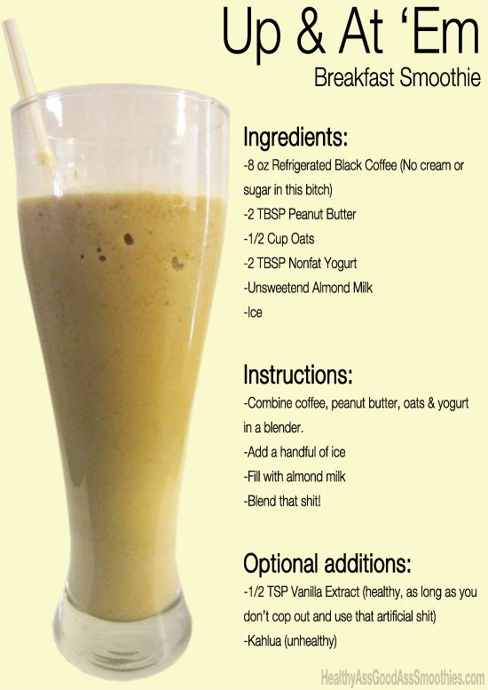 Up & At 'Em Breakfast Smoothie [refrigerated black coffee, peanut butter, oats, yogurt, almond milk]