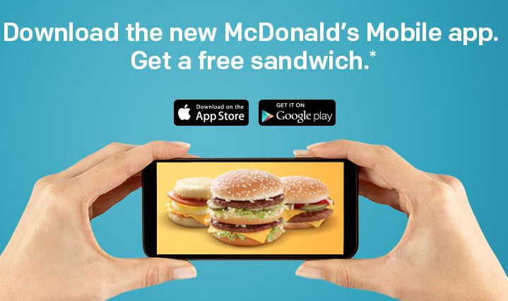 "McDonald's: FREE Breakfast or Regular Menu Sandwich (when you download the app) Download the new McDonald's App and you'll get a FREE Breakfast of Regular Menu Sandwich.  Just select the offer you want, tap ""redeem"", and scan your phone when you order. You'll get new offers each week."