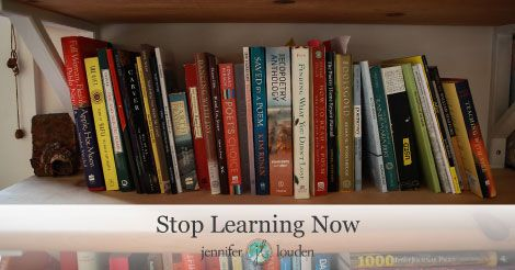 Stop learning now. Okay, I don't actually mean that. What I actually mean is are you digesting and sharing what you've learned?