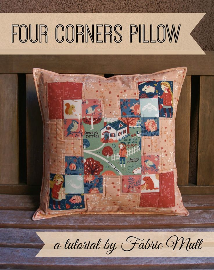 Free Tutorial | Four Corners Pillow | by The Fabric Mutt & 40 best Quilting Pillows images on Pinterest | The river Cushions ... pillowsntoast.com