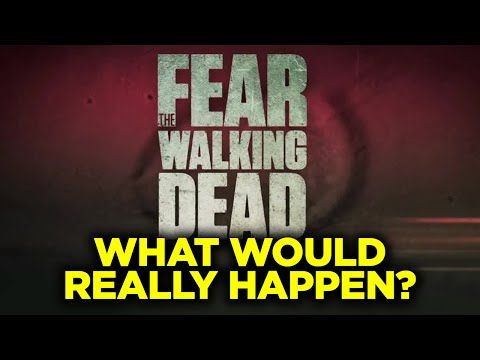 Fear of the Walking Dead IN REAL LIFE? (The REAL Zombie Apocalypse - What Would Really Happen?) - YouTube