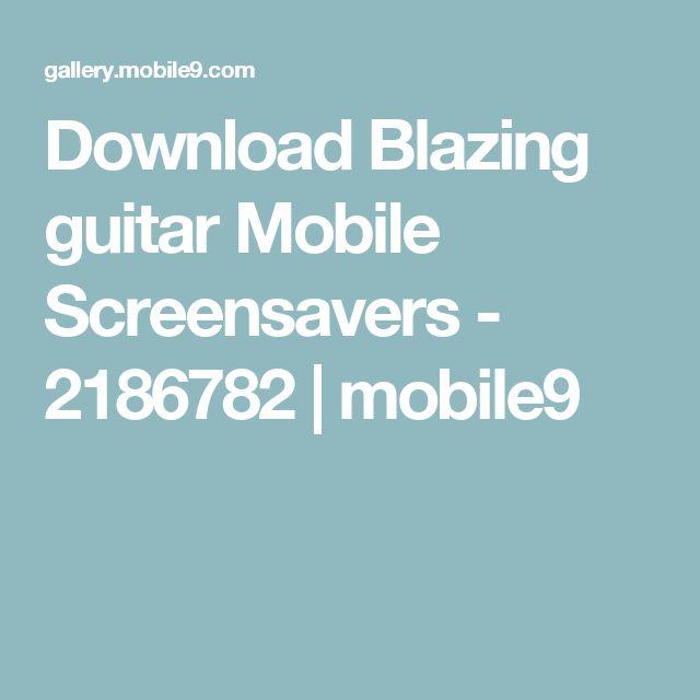 Download Blazing guitar Mobile Screensavers - 2186782 | mobile9