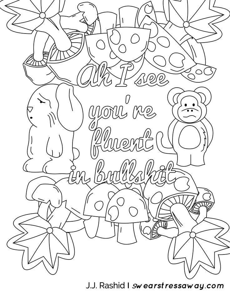 Fluent in BS - Adult Coloring Page - Screw You As*hole - Free Coloring Pages - Comes from the book Screw You As*hole available on Amazon. Visit Swearstressaway.com to find all the sweary coloring pages you want to color. Join our sweary sign up to get entered in our giveaway for a free coloring book