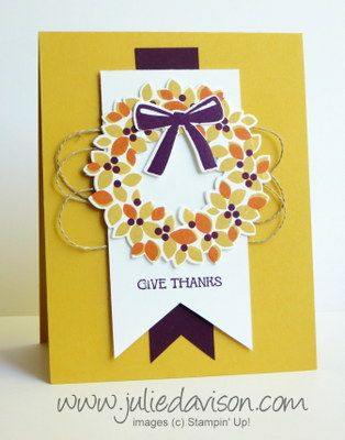Julie's Stamping Spot -- Stampin' Up! Project Ideas Posted Daily: VIDEO: Autumn Wondrous Wreath Card CASE