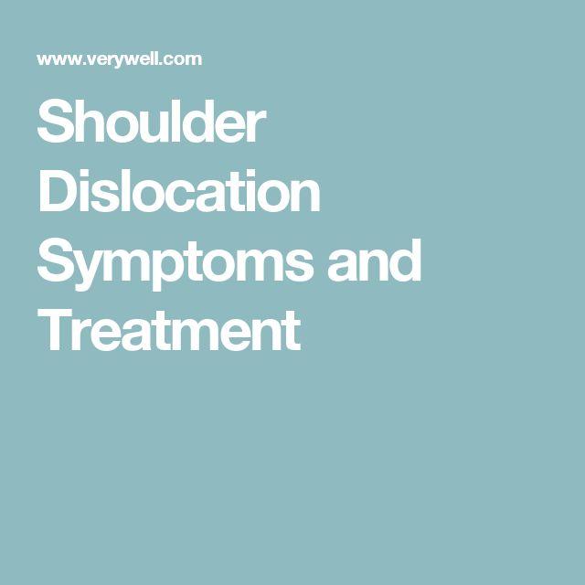 Shoulder Dislocation Symptoms and Treatment