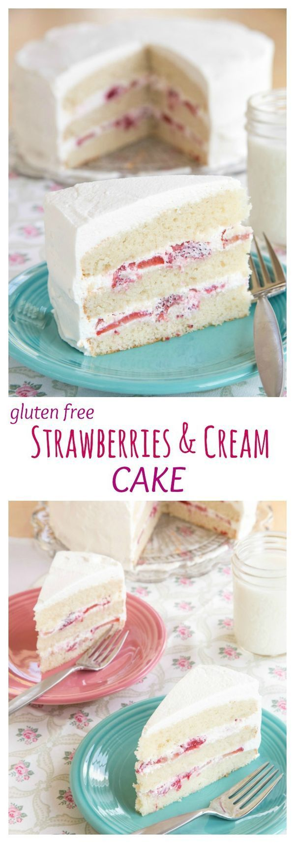 Gluten Free Strawberries and Cream Cake - a family favorite dessert recipe! Layers of white cake, sweet berries, and homemade whipped cream.