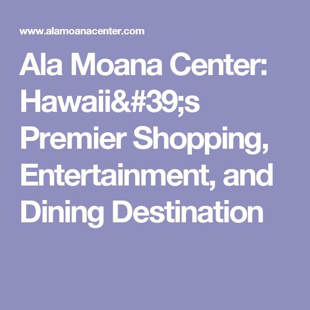 Ala Moana Center: Hawaii's Premier Shopping, Entertainment, and Dining Destination