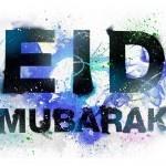 Eid-ul-Adha Greetings To All Muslims
