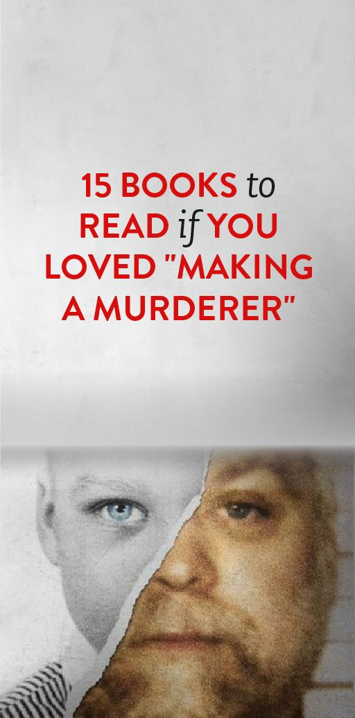 "15 Books To Read If You Loved ""Making A Murderer"""