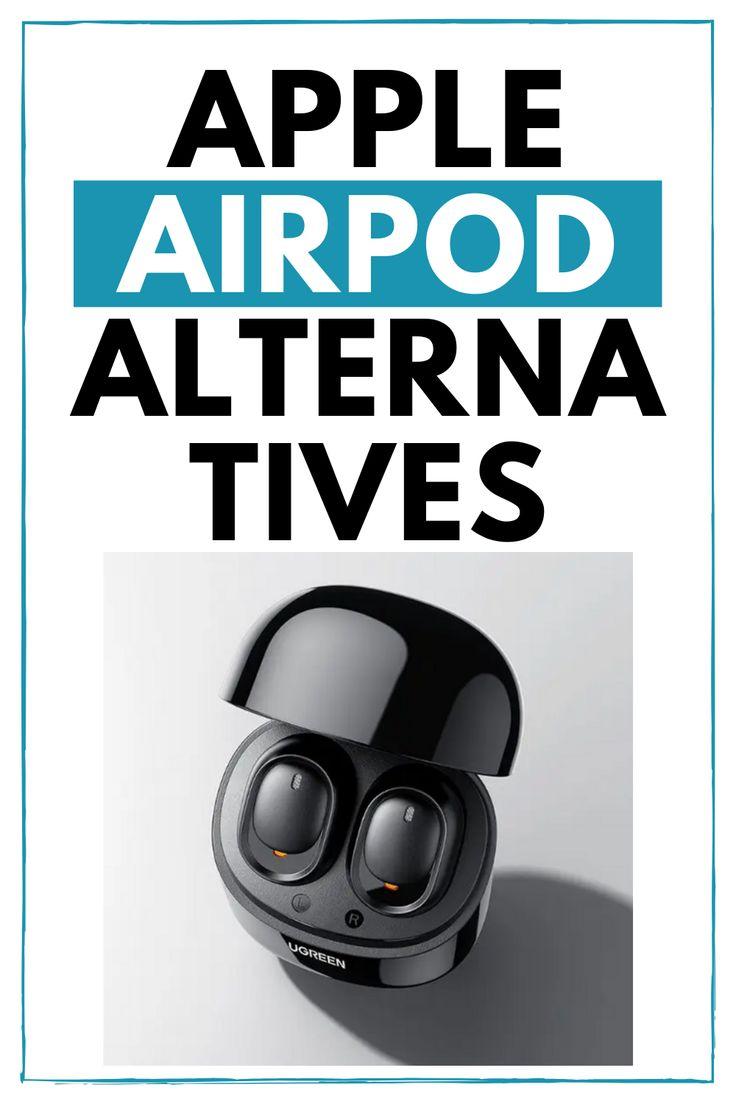 Best apple airpods alternatives 2020 in 2020 alternative