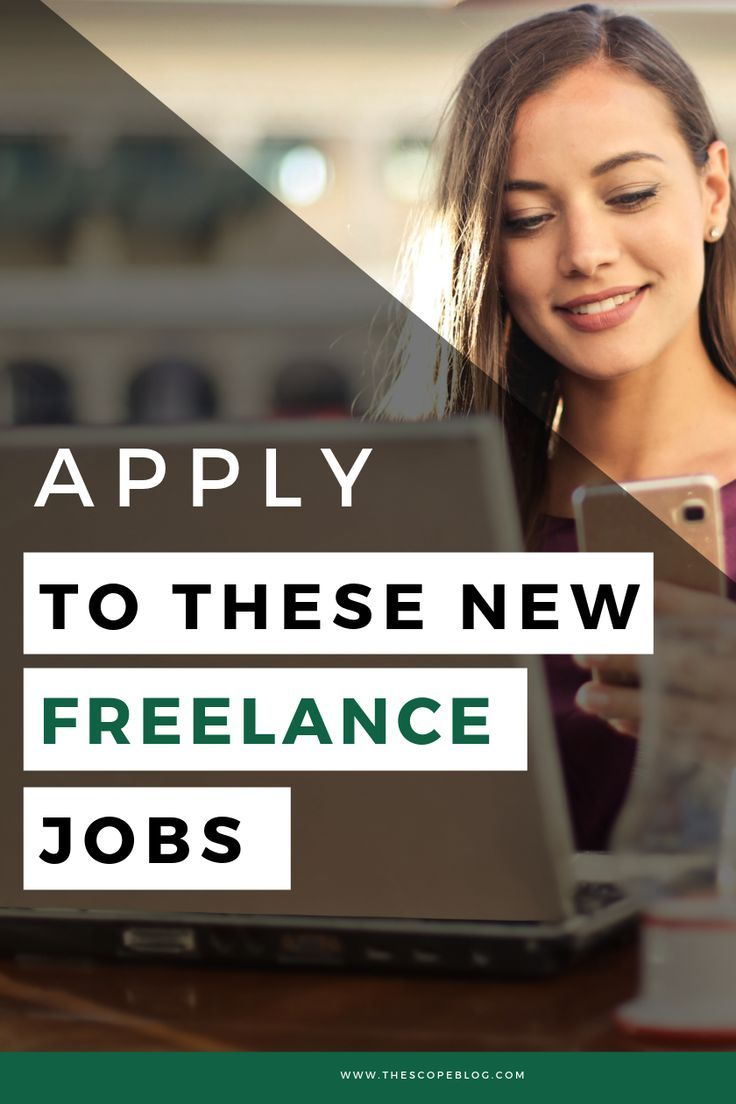 Scope This The Best Freelance Jobs This Week Apply For These Freelance Jobs To Advance Your Freelancer Career Fr Freelancing Jobs List Of Jobs Job Opening