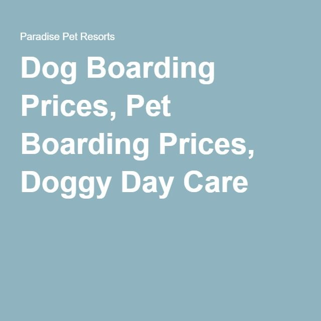 $40 $36 Santa Rosa OK Rohnert Park NO Dog Boarding Prices, Pet Boarding Prices, Doggy Day Care