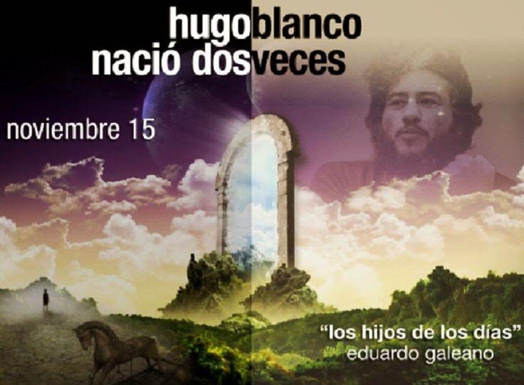 HUGO BLANCO GALDÓS, DIRIGENTE INDÍGENA Y CAMPESINO PERUANO (videos)