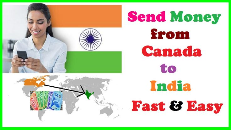 Send Money from Canada to India Fast & Easy