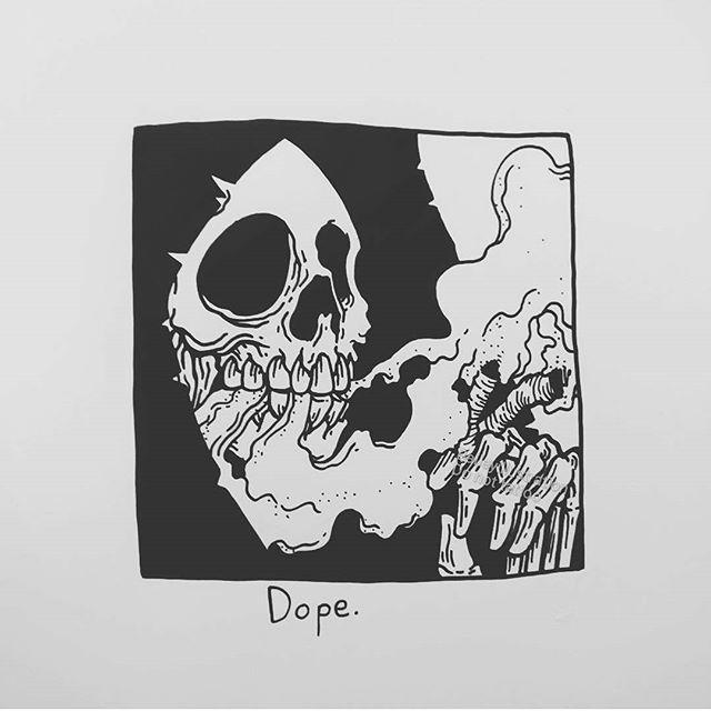 Dope.