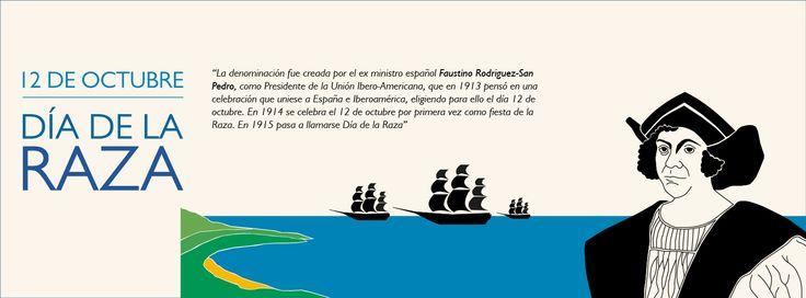 12 de Octubre: Día de la Raza / Columbus Day