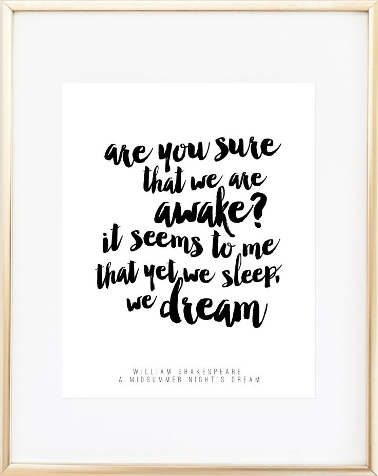 Are you sure that we are awake? It seems to me that yet we sleep, we dream. - William Shakespeare, A Midsummer Night's Dream - 67 lb. acid-free specialty paper - Archival inks Click here to purchase f