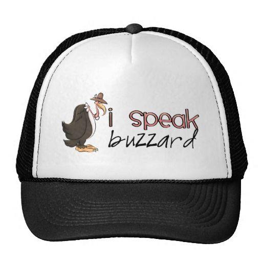 I Speak Buzzard cartoon fun hat