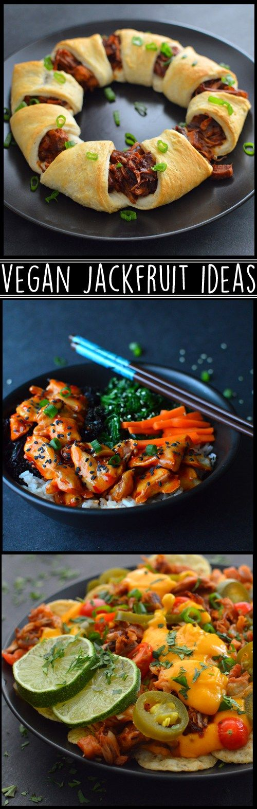 3 Vegan Jackfruit Dinner Recipes - Vegan Pork Nachos, Vegan BBQ Crescent Roll Ring, Vegan Breaded Jackfruit Buddha Bowl - Rich Bitch Cooking Blog