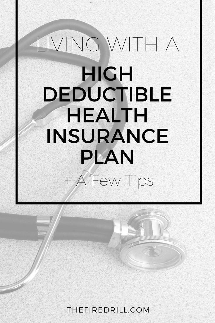 Choosing A Health Insurance Plan High Deductible Plan Benefits