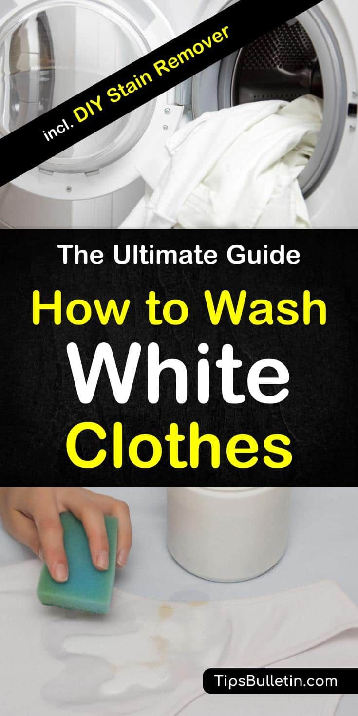 6 Smart Ways To Wash White Clothes Washing White Clothes Washing Clothes White Clothes Washing