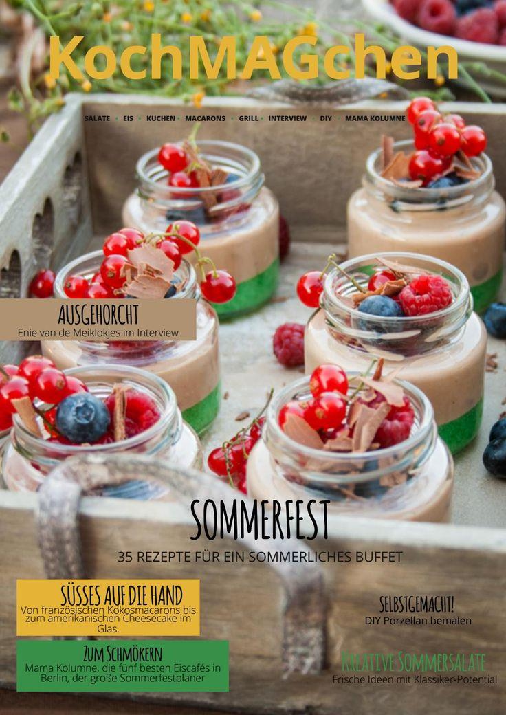 Aktuelle Ausgabe: Sommerfest mit 35 sommerlichen Buffet-Ideen, Do it yourself, Mama Kolumne, die 5 besten Eiscafés in Berlin, Interview mit Enie van de Meiklokjes