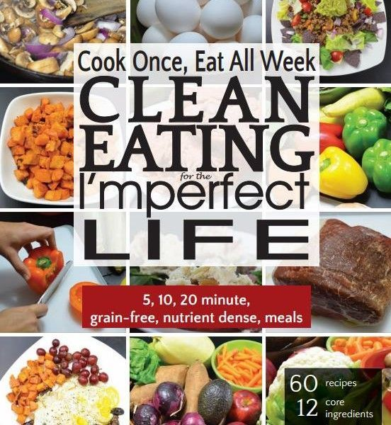 Clean eating, paleo, low carb, single person or family meal prep and meal planning, cookbook